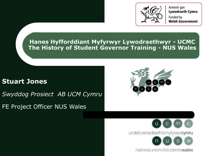 Hanes Hyfforddiant Myfyrwyr Lywodraethwyr - UCMC