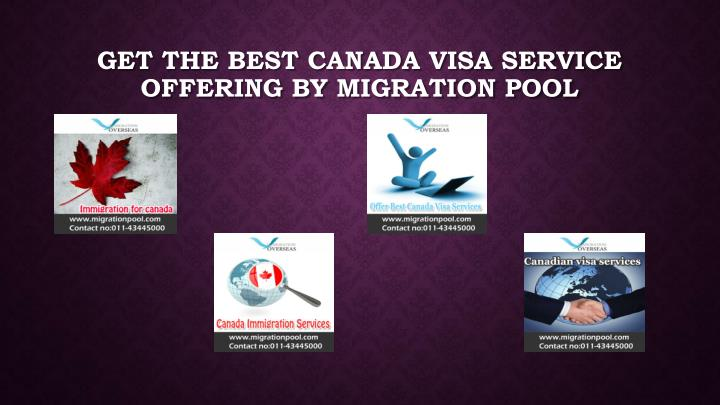 Get the best Canada visa service offering by migration pool