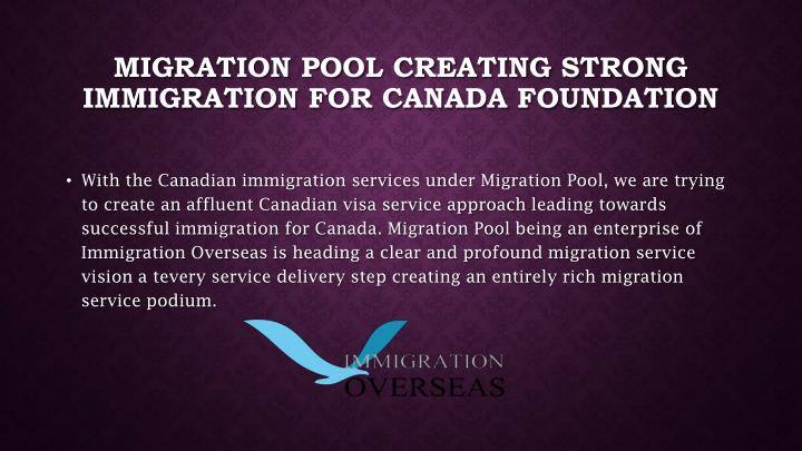 Migration Pool creating strong Immigration for Canada foundation