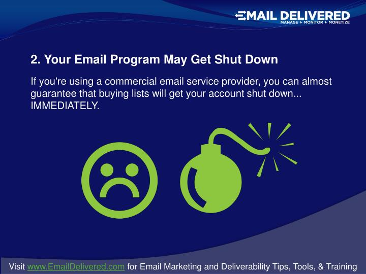 2. Your Email Program May Get Shut Down