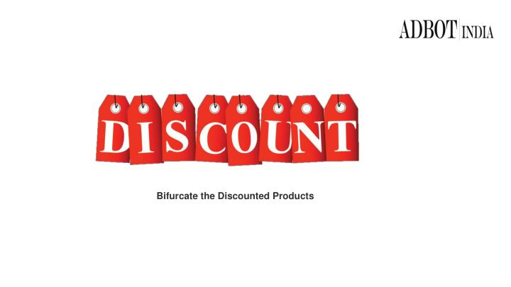 Bifurcate the Discounted Products