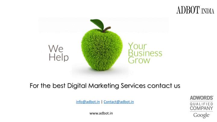For the best Digital Marketing Services contact us