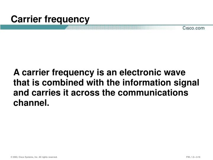 Carrier frequency