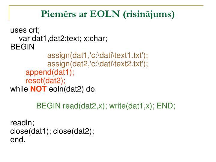 Piemērs ar EOLN (risinājums)