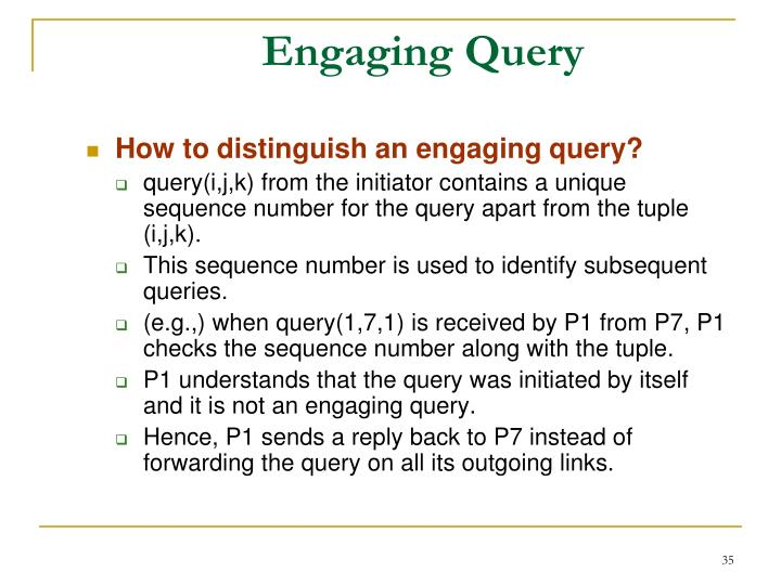 Engaging Query