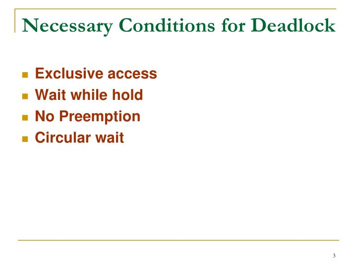 Necessary conditions for deadlock