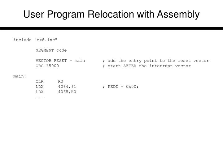 User Program Relocation with Assembly