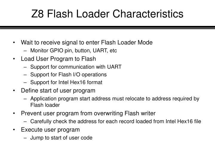 Z8 Flash Loader Characteristics
