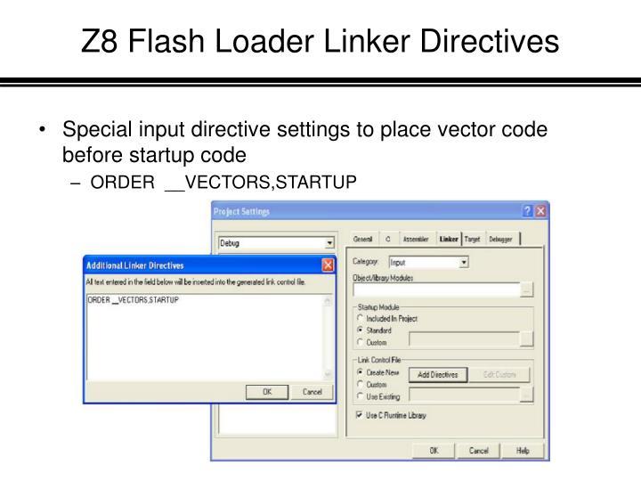 Z8 Flash Loader Linker Directives