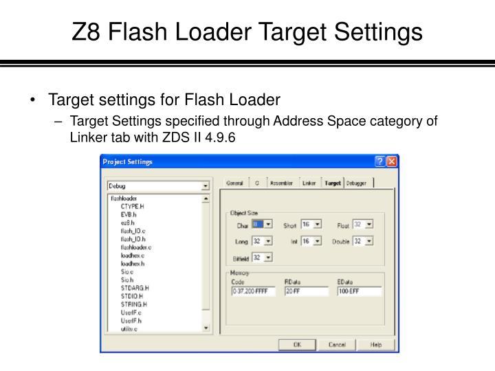 Z8 Flash Loader Target Settings