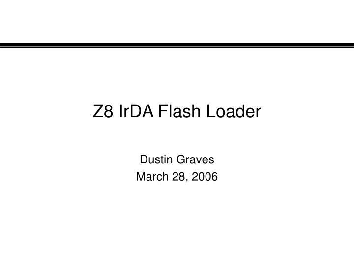 z8 irda flash loader