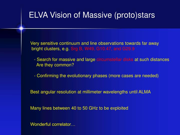 ELVA Vision of Massive (proto)stars