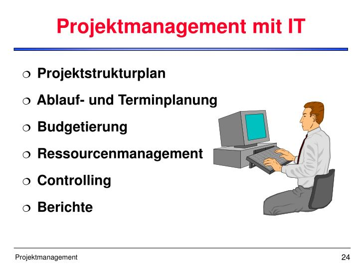 Projektmanagement mit IT
