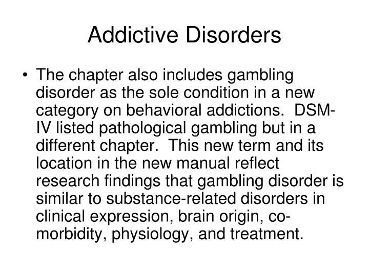 Addictive Disorders