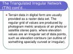 the triangulated irregular network tin cont d3