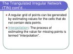 the triangulated irregular network tin cont d4