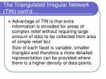 the triangulated irregular network tin cont d5