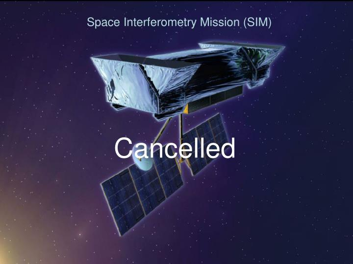 Space Interferometry Mission (SIM)