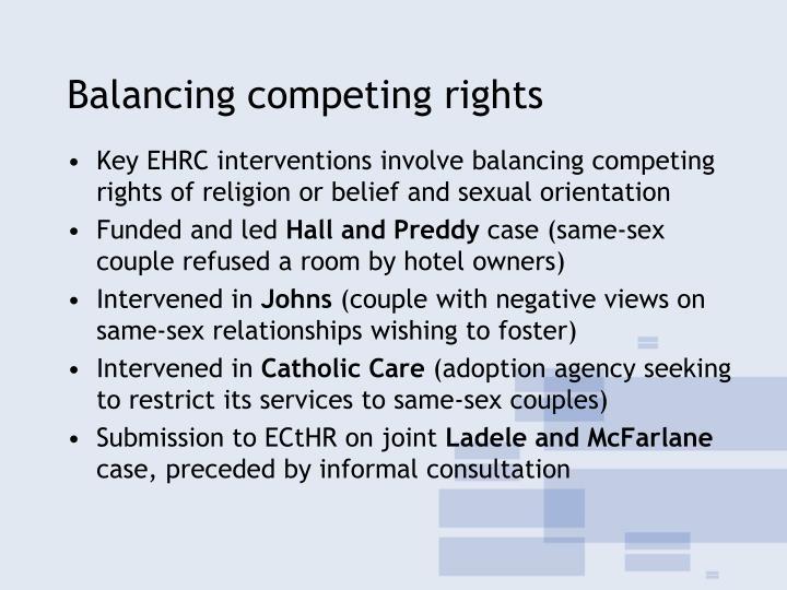 Balancing competing rights