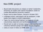new ehrc project