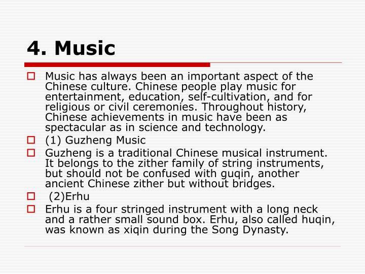 4. Music