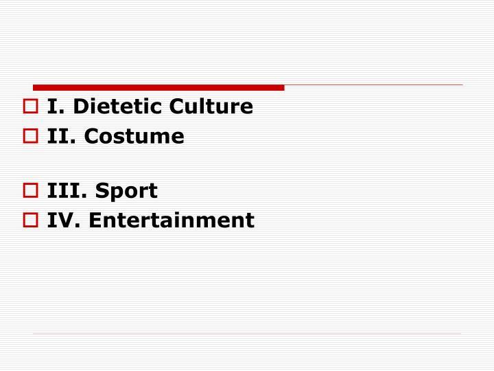 I. Dietetic Culture