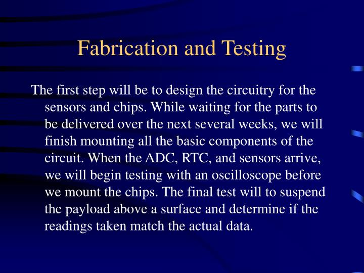 Fabrication and Testing
