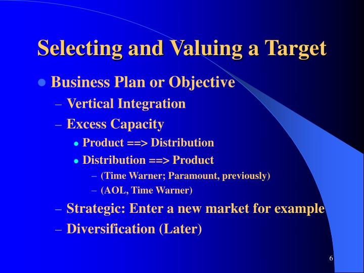 Selecting and Valuing a Target