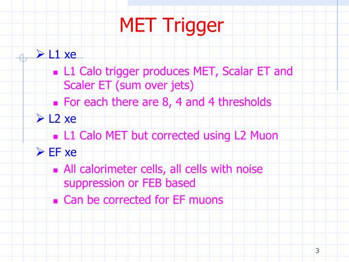 MET Trigger