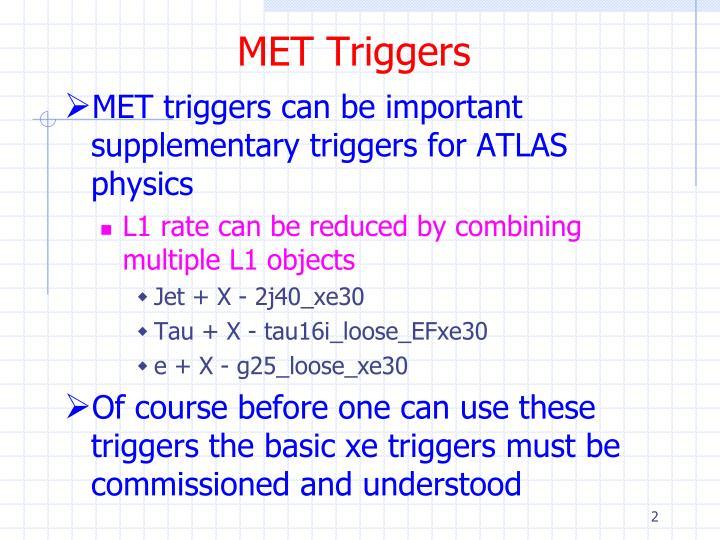 MET Triggers