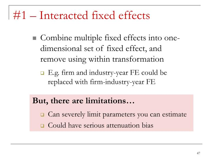 #1 – Interacted fixed effects