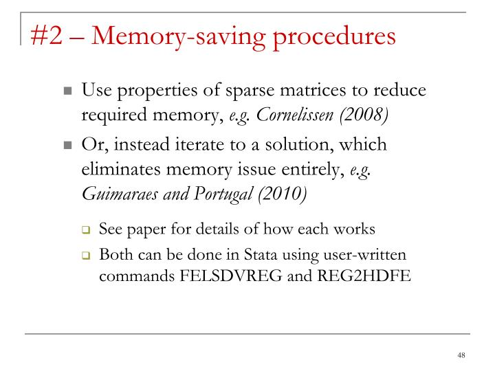 #2 – Memory-saving procedures