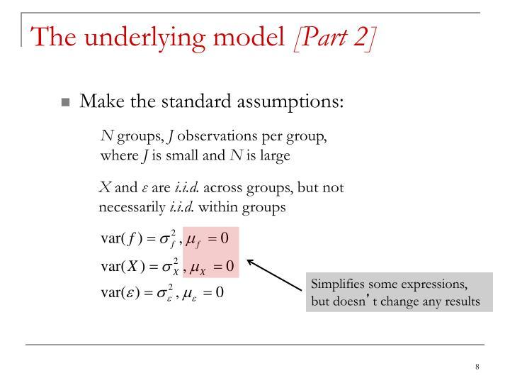 The underlying model