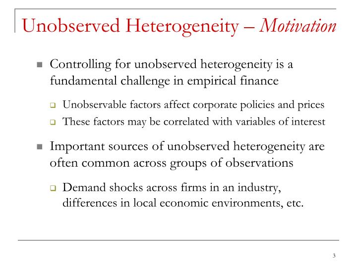 Unobserved Heterogeneity –