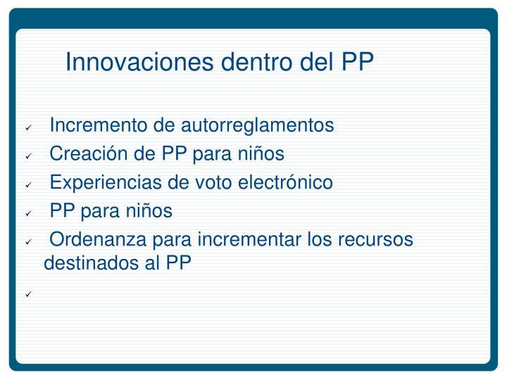 Innovaciones dentro del PP