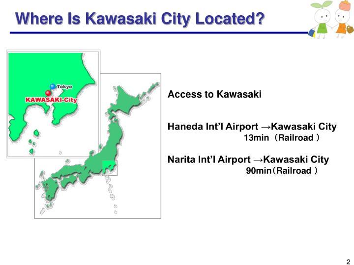 Where Is Kawasaki City Located?