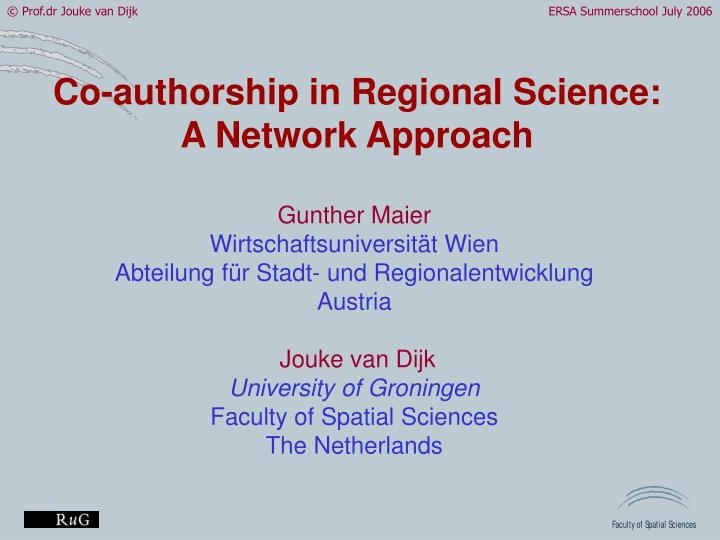 Co-authorship in Regional Science:
