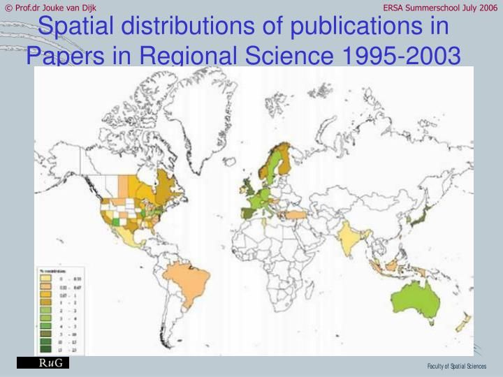 Spatial distributions of publications in Papers in Regional Science 1995-2003