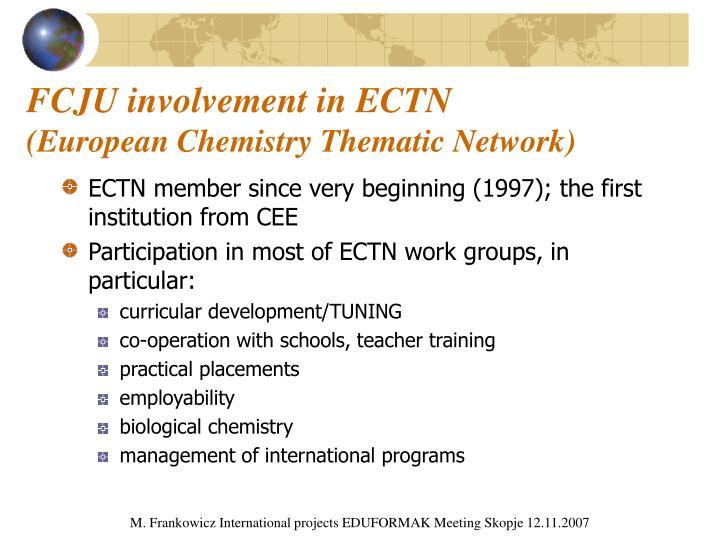 FCJU involvement in ECTN