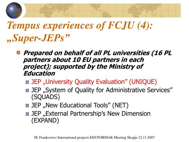 Tempus experiences of FCJU (4):