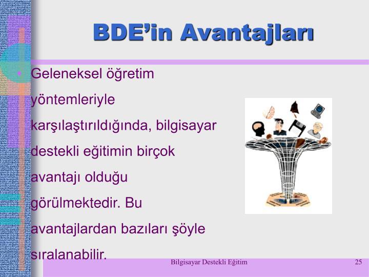 BDE'in Avantajları