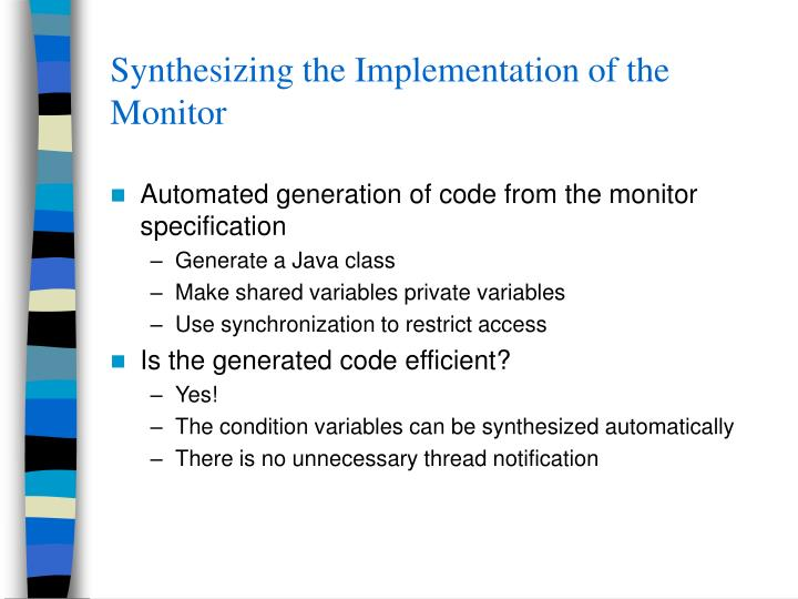 Synthesizing the Implementation of the Monitor