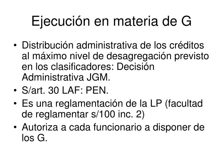 Ejecución en materia de G