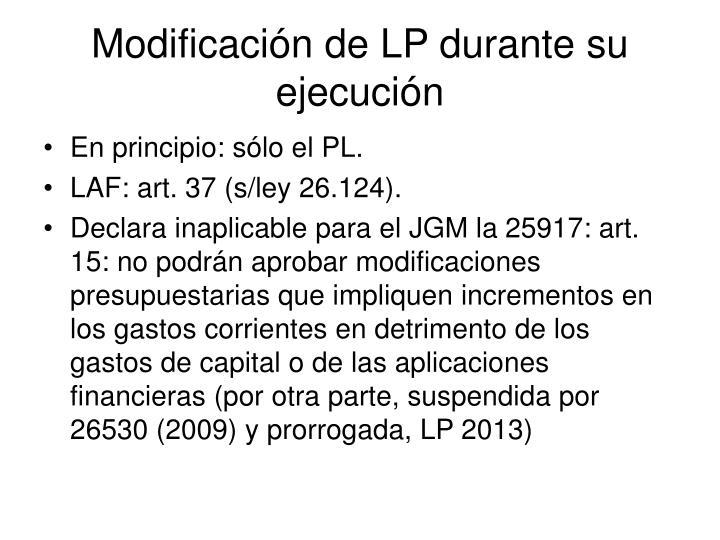 Modificación de LP durante su ejecución