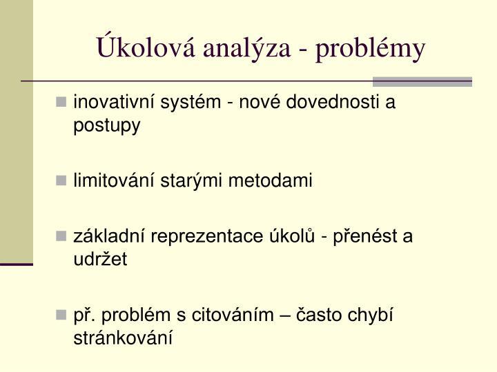 Úkolová analýza - problémy