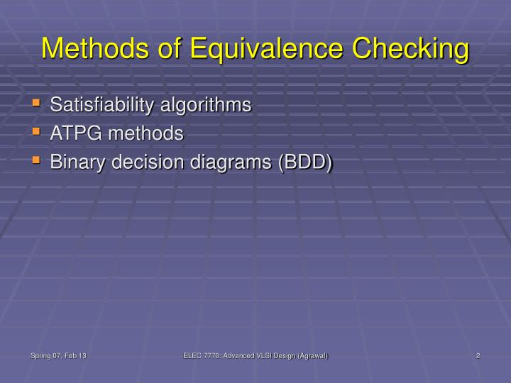 Methods of Equivalence Checking