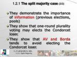 1 2 1 the split majority case 3 3