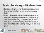 in situ obs during political elections