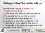 strategic voting the leader rule 4 5