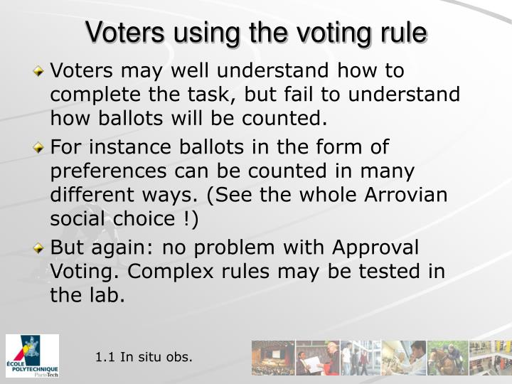 Voters using the voting rule